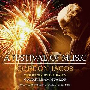 CD - 'Gordon Jacob: A Festival of Music