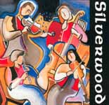 Silverwood CD including 'Four Fancies'