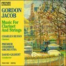 CD: Jacob: Music For Clarinet and Strings